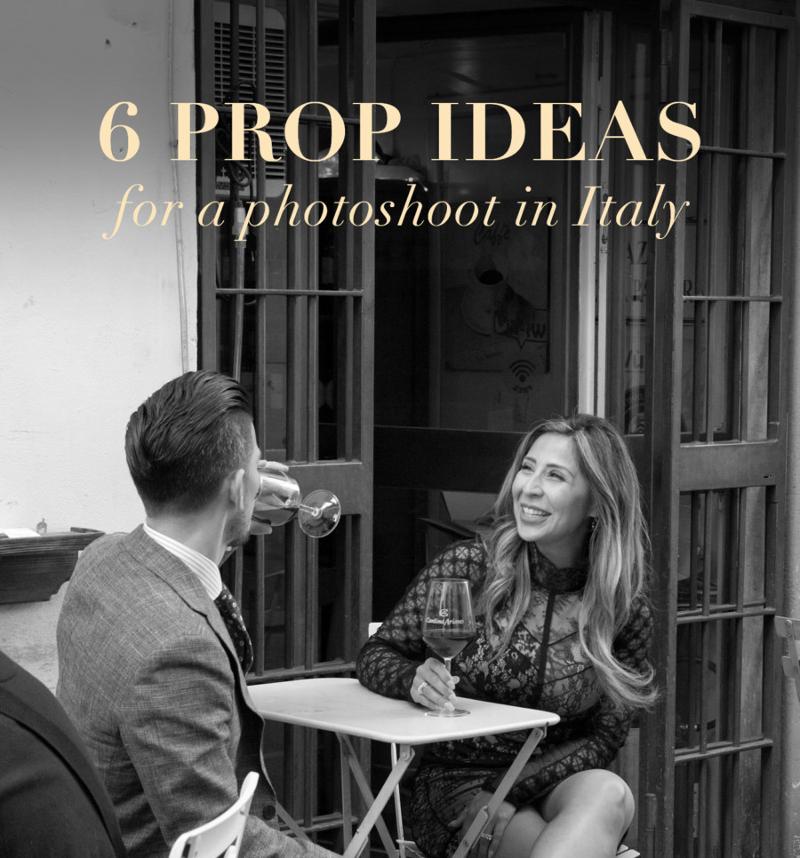 6 Prop Ideas For Taking Stunning Travel Photos In Italy